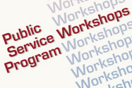 Public Service Workshops Program